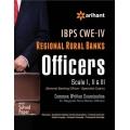 The Arihant book of IBPS-CWE Regional Rural Banks Officers (Scale I,II & III) Exam