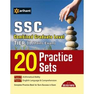 The ARihant book of 20 Practice Sets - SSC Combined Graduate Level Tier-II (Mains Exam)