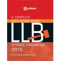 The Arihant book of A Complete Self Study Guide for LLB Entrance Exam 2016