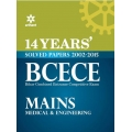 The Arihant book of 14 Years'' Solved Papers 2002-2015 BCECE Mains Medical & Engineering Entrance Exam