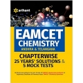 The Arihant book of EAMCET Chemistry (Andhra & Telangana) Chapterwise 25 Years' Solutions and 5 Mock Tests