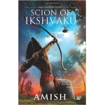 The Arihant book of Scion of Ikshvaku (1st Part in Ram Chandra Series)