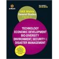 The Arihant book of IAS Mains General Studies Paper 3 TECHNOLOGY ECONOMIC DEVELOPMENT BIO DIVERSITY ENVIRONMENT, SECURITY & DISASTER MANAGEMENT
