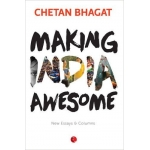 The Arihant book of Making India Awesome: New Essays and Columns