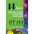 The Arihant book of 14 Years' Objective Solved Papers (2002-2015) IIT JEE (JEE MAIN & ADVANCED)