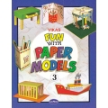 FUN WITH PAPER MODELS (A SERIES OF 4 BOOKS)