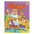 MY MEGA COLOURING (A Series of 2 Books)