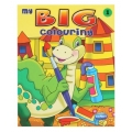 MY BIG COLOURING(A SERIES OF 4 BOOKS)