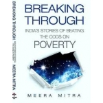 RUPA BOOK OF Breaking Through India's Stories of Beating the Odds on Poverty