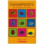 Scholastic Book  - Thumbprints Art With Your Thumbs Book