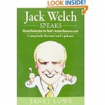 The book of Jack Welch Speaks: Wit and Wisdom from the World's Greatest Business Leader