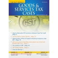 The Taxmann book of Goods & Service Tax Cases with 2 Daily e-Mail Alerts