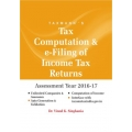 The Taxmann book of Tax Computation and e-Filing of Income Tax Returns (Single User) 2016
