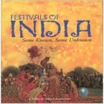 TIMES GROUP BOOKS of Festivals of India, Some Known - Some Unknown