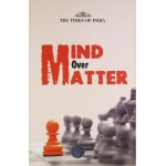 TIMES GROUP BOOKS of Mind Over Matter