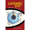 Listening Eyes by kishore chakraborti